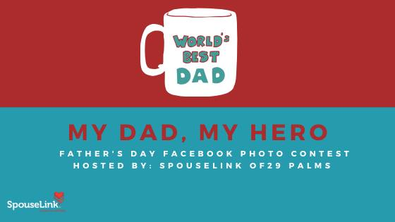 Father's Day Photo Contest at Twentynine Palms