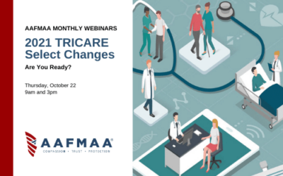 AAFMAA Webinar: 2021 TRICARE Select Changes