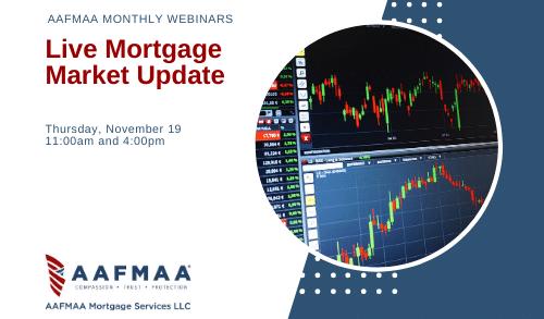 AAFMAA Webinar: Live Mortgage Market Update