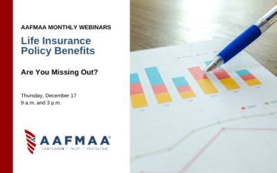 AAFMAA Webinar: Are You Making the Most of These Life Insurance Policy Benefits?