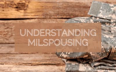 MilSpouse Moments: Understanding MilSpousing